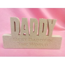 18mm MDF Daddy Plaque Best Daddy